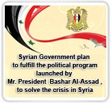 Syrian Government plan to fulfill the political program launched by Mr. President  Bashar Al-Assad ,to solve the crisis in Syria