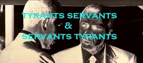 tyrants-servants-and-servants-tyrants